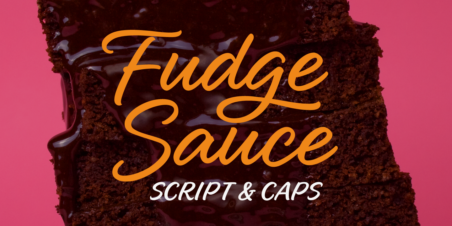 examples of the Fudge Sauce typeface