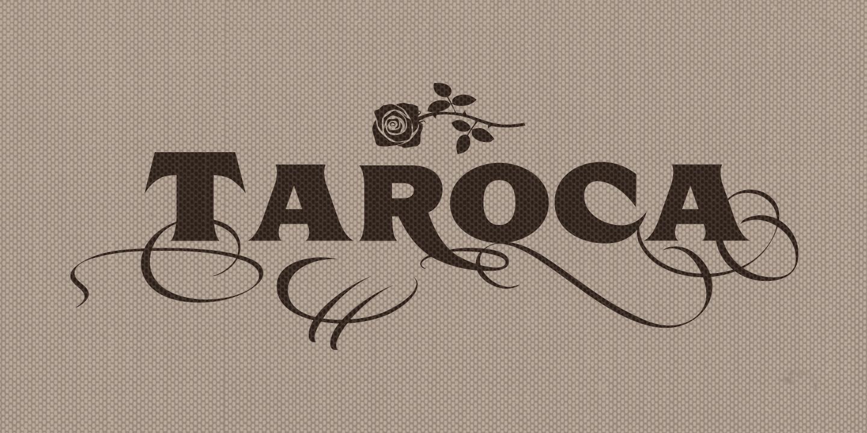examples of the Taroca & Extras typeface